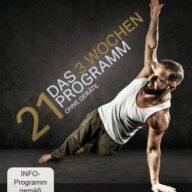 21 - Das 3 Wochen Programm ohne Geräte (Trainieren mit dem eigenen Körpergewicht)