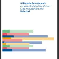 3. Statistisches Jahrbuch zur gesundheitsfachberuflichen Lage in Deutschland 2021. Heilmittel