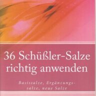 36 Schüßler-Salze richtig anwenden (eBook, ePUB)