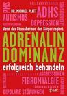 Adrenalin-Dominanz erfolgreich behandeln