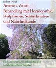Arterien, Venen Behandlung mit Homöopathie, Heilpflanzen, Schüsslersalzen und Naturheilkunde