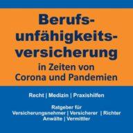Berufsunfähigkeitsversicherung in Zeiten von Corona (Covid-19) und Pandemien
