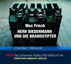 Herr Biedermann und die Brandstifter (MP3-Download)