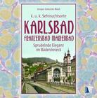Karlsbad - Franzensbad - Marienbad
