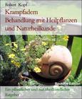 Krampfadern Behandlung mit Heilpflanzen und Naturheilkunde