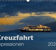 Kreuzfahrt Impressionen (Wandkalender 2021 DIN A3 quer)