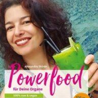 Powerfood für deine Organe
