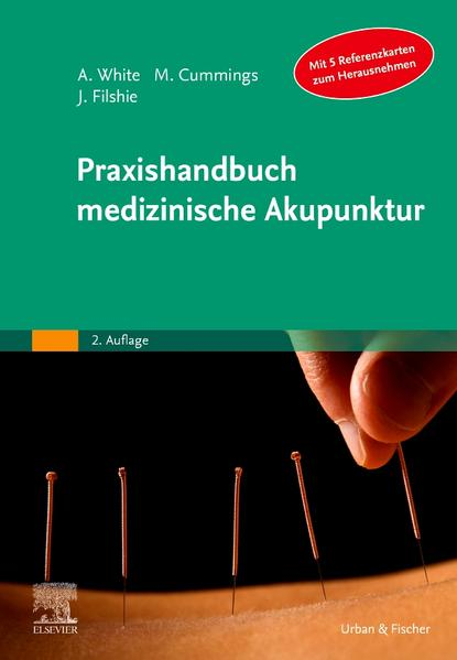 Praxishandbuch medizinische Akupunktur