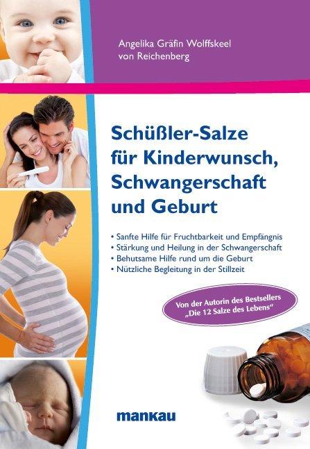 Schüßler-Salze für Kinderwunsch Schwangerschaft und Geburt