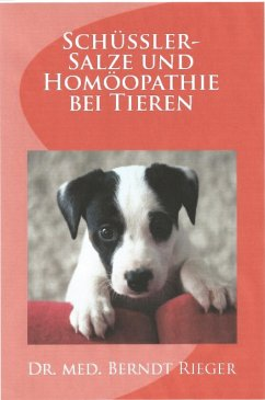 Schüßler-Salze und Homöopathie bei Tieren (eBook, ePUB)