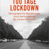 100 Tage Lockdown