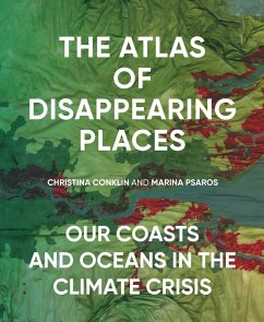 The Atlas of Disappearing Places (eBook, ePUB)