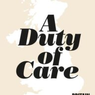 A Duty of Care: Britain Before and After Corona