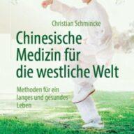 Chinesische Medizin für die westliche Welt