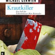 Krautkiller / Exkommissar Max Raintaler Bd.8