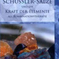 Schüssler-Salze und die Kraft der Elemente als Kombinationstherapie