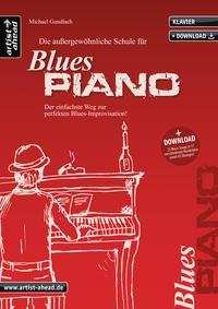 Die außergewöhnliche Schule für Blues-Piano